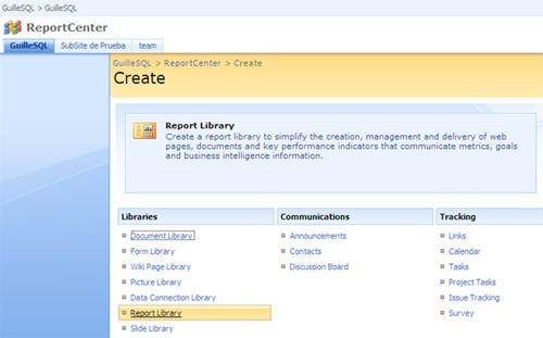 Crear una Report Library en MOSS 2007 para almacenar Dashboards y Reports (hojas Excel 2007 para explotar con Excel Services)