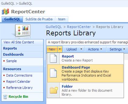 Crear un nuevo Dashboard desde una Report Library de MOSS 2007