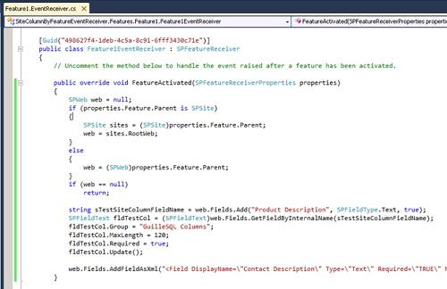 En el evento FeatureActivated, escribiremos el código necesario para crear las Columnas de Sitio conforme a nuestras necesidades. En nuestro caso de ejemplo creamos dos Columnas de Sitio, una completamente por código, y la otra utilizando la descripción XML de la columna que deseamos crear.