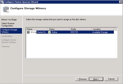 En la pantalla Configure Storage Witness deberemos seleccionar el disco que   deseamos utilizar como Quorum