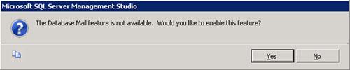 Si aún no estaba habilitado el Database Mail en nuestra instancia de SQL Server (como es nuestro caso), se mostrará un diálogo como el siguiente, preguntando si deseamos habilitar Database Mail. Click Yes para continuar.
