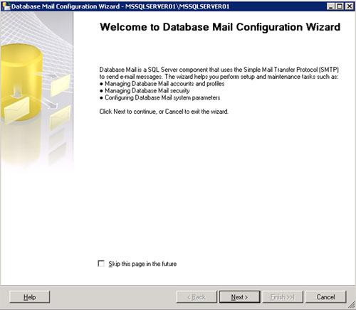 En la pantalla de bienvenida del asistente de configuración de Database Mail, click en Next para continuar.