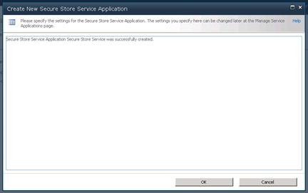Realizado esto, el Secure Store Service habrá sido creado con éxito. Click OK para continuar.