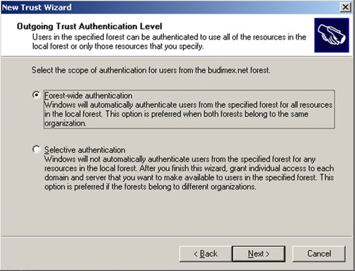 En el diálogo Outgoing Trust Authentication Level, deberemos seleccionar el Nivel de Autenticación deseado para nuestra relación de confianza. En nuestro caso de ejemplo, seleccionaremos la opción Domain-wide authentication
