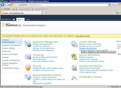 Para conseguirlo, volvemos a la página principal de la Consola de Administración Central de SharePoint 2010, y seleccionamos la opción Manage farm features de la sección System Settings.