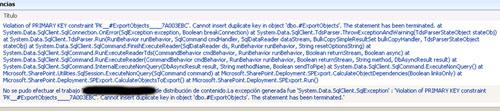 Volviendo al tema que nos ocupa, este error de violación de clave primaria al ejecutar un Job incremental de Content Deployment (Violation of PRIMARY KEY constraint PK__#ExportObjects: Cannot insert duplicate key in object dbo.#ExportObjects) tomará un aspecto similar al que se puede apreciar en la siguiente pantalla capturada