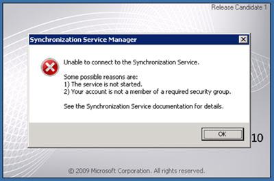 Al intentar abrir la consola de gestión del Forefront Identity Manager 2010, es posible que nos encontremos con el siguiente mensaje de error: Unable to connect to the Synchronization Service