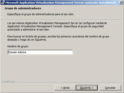 Especificar el grupo de Directorio Activo que deseamos asignar como administradores del App-V Management Server