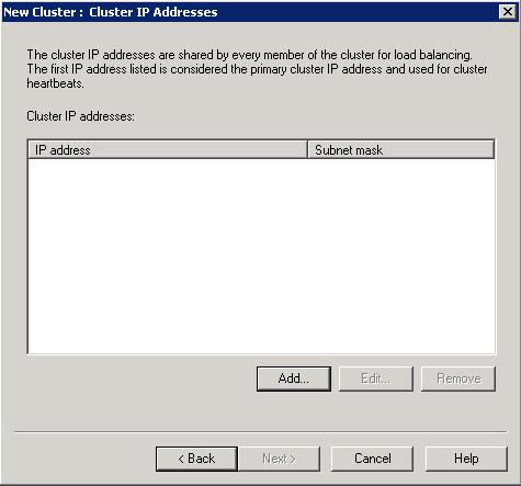 En el diálogo New Cluster : Cluster IP Addresses, deberemos configurar la dirección IP compartida (Cluster IP) que deseamos utilizar
