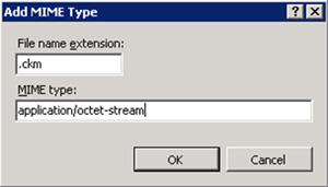 En el diálogo Add MIME Type, añadir los datos especificados a continuación (extensión .ckm y tipo MIME application/octet-stream). Click OK.
