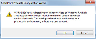 Se mostrará un mensaje emergente avisando de que se está instalando SharePoint sobre Windows 7 o Windows Vista, lo cual no está soportado y sólo debe utilizarse para entornos de desarrollo. Click en OK para continuar.