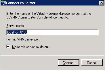 Virtual Machine Manager Administrator Console (VMM Console) Setup - Diálogo de conexión de la VMM Administrator Console