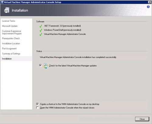 Virtual Machine Manager Administrator Console (VMM Console) Setup - Fin instalación