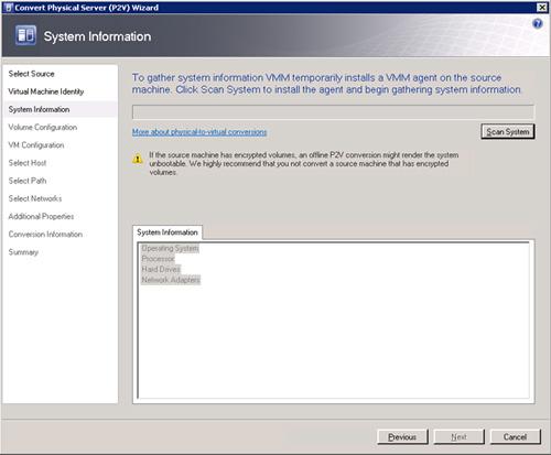 Pantalla System Information del asistente de conversión de físco a virtual (P2V) de Virtual Machine Manager 2008 R2. Click Scan System.