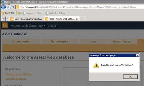 Hemos creado un nuevo Sitio Web, utilizando una plantilla de tipo Web Database, en particular, la plantilla Assets Web Database. El sitio se ha creado con éxito, sin embargo, al acceder al mismo, se muestra el mensaje de error Failed to start macro VerifyUsers, sin más información.