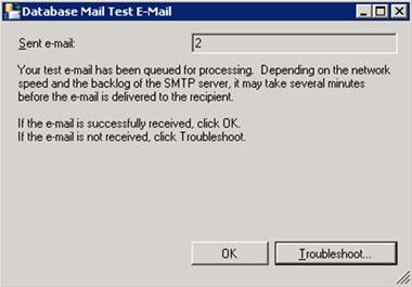 Se mostrará la pantalla Database Mail Test E-mail, en la cual deberemos especificar si el correo electrónico de prueba ha sido enviado con éxito o no.